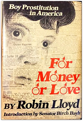 9780814907733: For Money or Love: Boy Prostitution in America