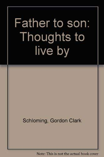9780814908051: Father to son: Thoughts to live by