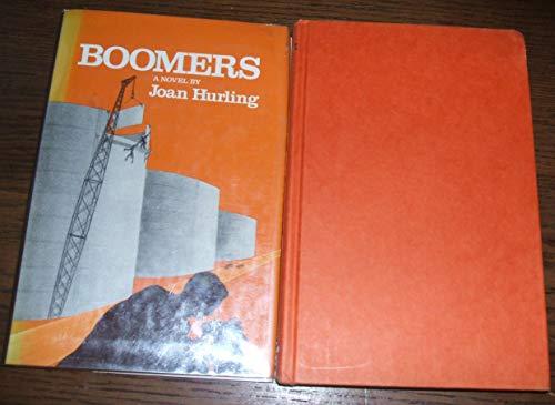 Boomers: A novel: Joan Hurling