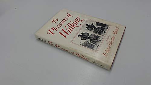 Pleasures of Walking: Mitchell, Edwin V