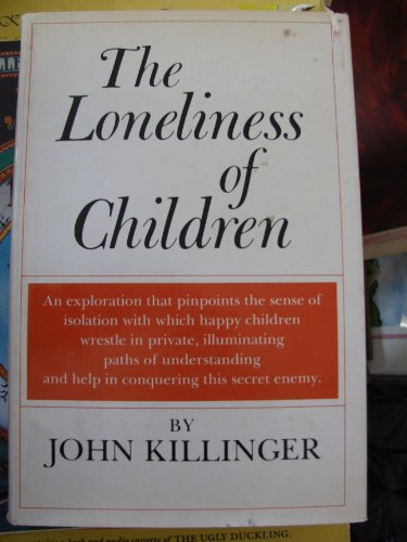 9780814908303: The loneliness of children