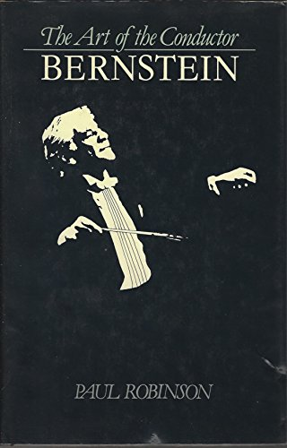 9780814908655: Bernstein (The Art of the conductor)