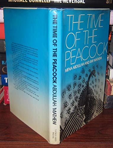The Time of the Peacock: Abdullah, Mena, Mathew, Ray