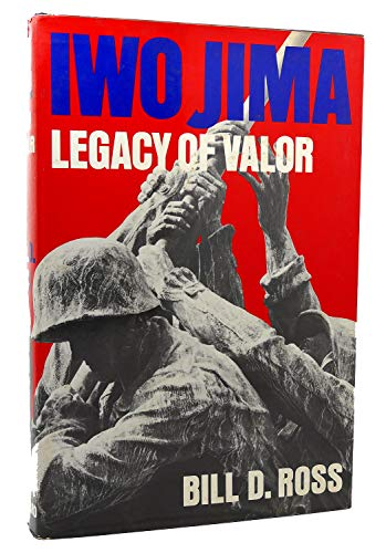 9780814908952: Iwo Jima: Legacy of Valor