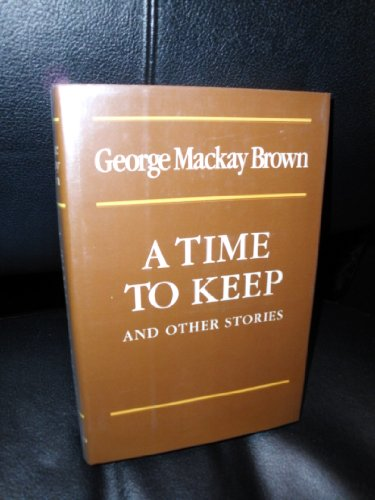 9780814909294: A Time to Keep and Other Stories