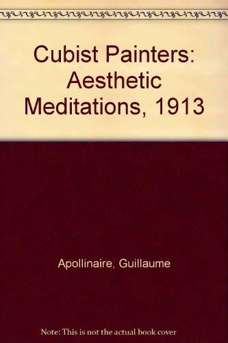 9780815000297: Cubist Painters: Aesthetic Meditations, 1913