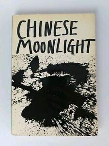 9780815001287: Chinese Moonlight