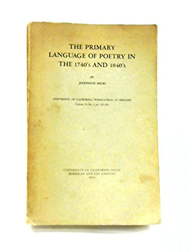 9780815001416: The Primary Language of Poetry in the 1740's and 1840's (Inscribed Copy)