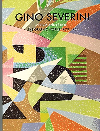 9780815001683: Gino Severini. Form and Color. The Graphic Work 1909-1965.