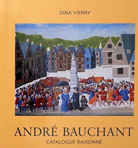 9780815001690: André Bauchant. Catalogue Raisonné.