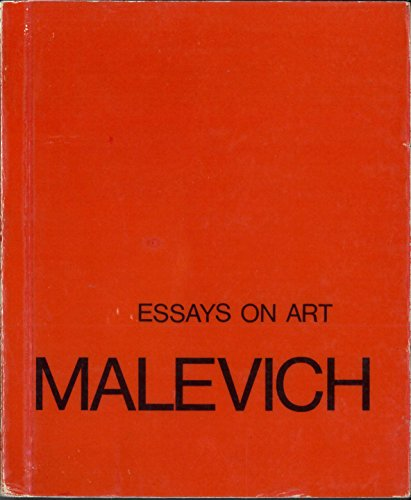 Essays on art, 1915-1933 (The Documents of modern art) Malevich, Kazimir Severinovich