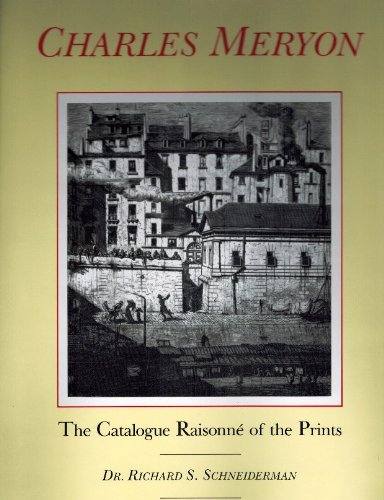 9780815032236: The Catalogue Raisonné of the Prints of Charles Meryon