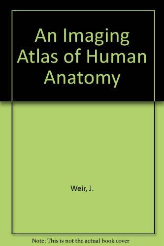 9780815100041: An Imaging Atlas of Human Anatomy