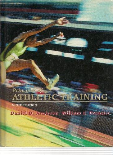 Principles of Athletic Training: Daniel D. Arnheim,
