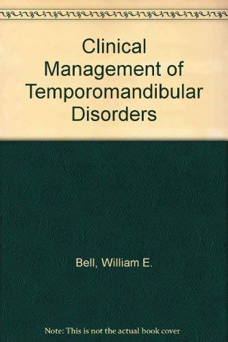 9780815106524: Clinical Management of Temporomandibular Disorders