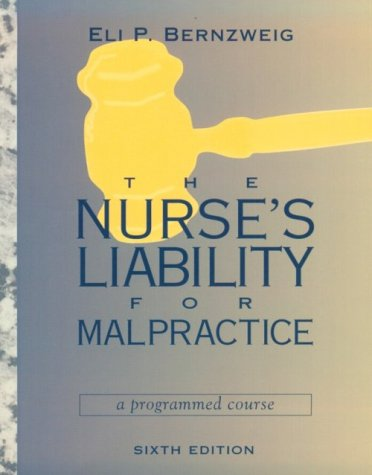 9780815107026: Nurse's Liability for Malpractice: A Programmed Course