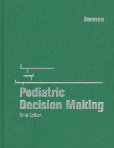 9780815107156: Pediatric Decision Making: Decision Making Series, 3e