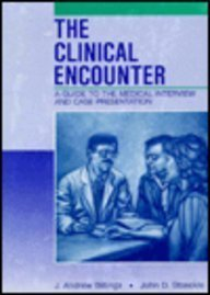 9780815108078: The Clinical Encounter: A Guide to the Medical Interview and Case Presentation