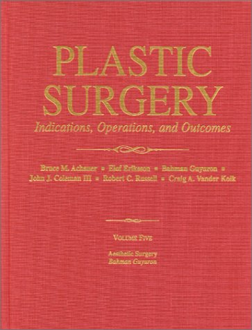 9780815109846: Plastic Surgery: Indications, Operations, and Outcomes (5-Volume Set)