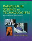 9780815115793: Radiologic Science for Technologists: Physics, Biology, and Protection