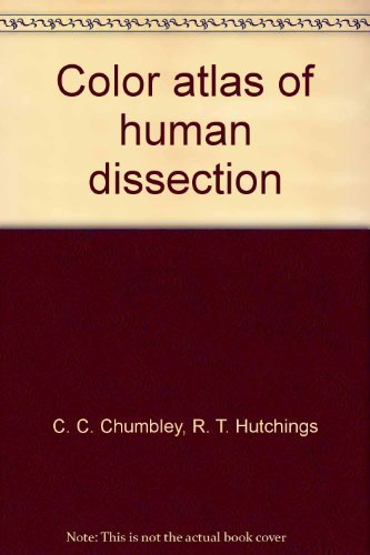9780815116608: Color atlas of human dissection
