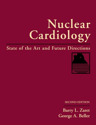 9780815117407: Nuclear Cardiology: State of the Art and Future Directions