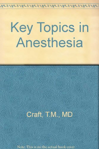 9780815119081: Key Topics in Anesthesia