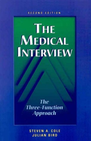 9780815119920: The Medical Interview: The Three-Function Approach, 2e