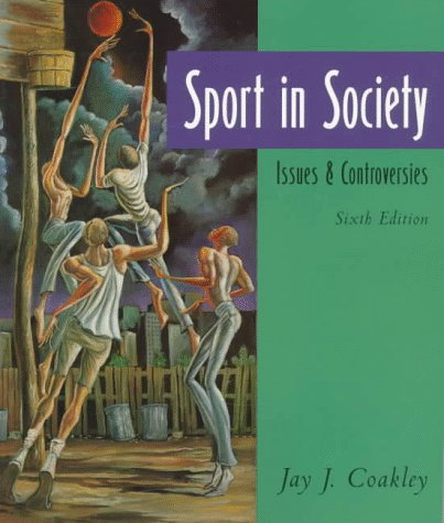 9780815120278: Sport in Society: Issues and Controversies