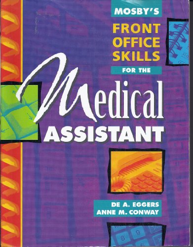 Mosby's Front Office Skills for the Medical: De A. Eggers,
