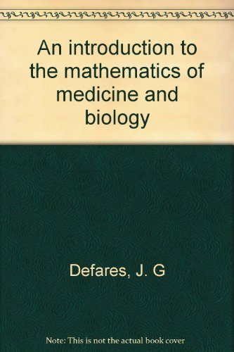 9780815123927: An introduction to the mathematics of medicine and biology