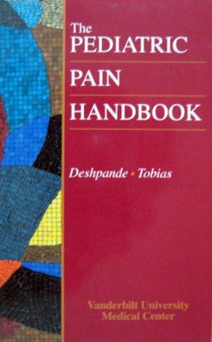 9780815124313: The Pediatric Pain Handbook: Year Book Handbooks Series, 1e