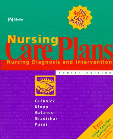 Nursing Care Plans: Nursing Diagnosis and Intervention: Judith L. Myers