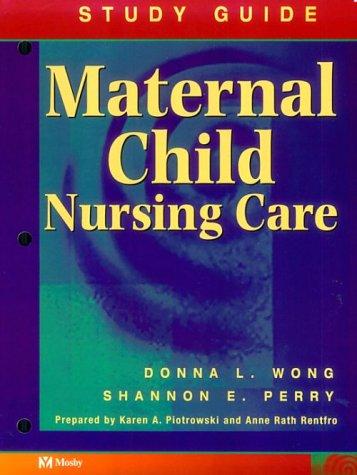 9780815124733: Maternal Child Nursing Care