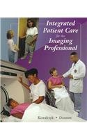 9780815125457: Integrated Patient Care for the Imaging Professional, 1e
