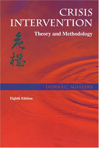 9780815126041: Crisis Intervention: Theory and Methodology, 8e (Crisis Intervention (Aguilera))