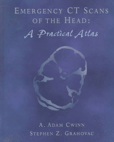 9780815126218: Emergency CT Scans of the Head: A Practical Atlas