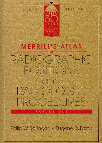 9780815126508: Merrill's Atlas of Radiographic Positions and Radiologic Procedures (3 Volume Set)