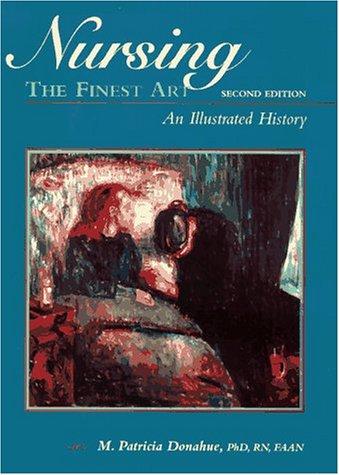 9780815127277: Nursing, the Finest Art: An Illustrated History