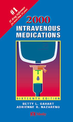9780815127291: Intravenous Medications 2000: A Handbook for Nurses and Allied Health Professionals