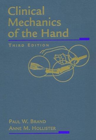 9780815127864: Clinical Mechanics of the Hand, 3e