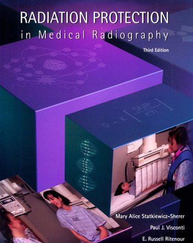 9780815128960: Radiation Protection in Medical Radiography, 3e