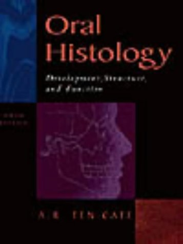 9780815129523: Oral Histology: Development, Structure and Function, 5e