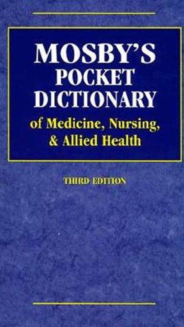 Mosby's Pocket Dictionary of Medicine, Nursing, &: Anderson, Kenneth