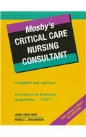 Mosby's Critical Care Nursing Consultant: Janet Hicks Keen