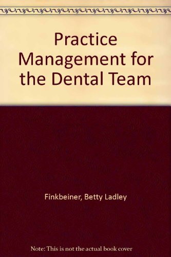 9780815132417: Practice Management for the Dental Team