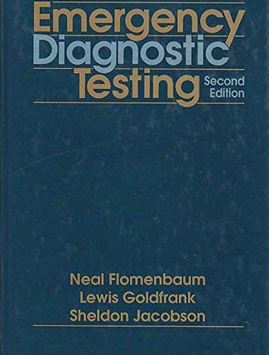 Emergency Diagnostic Testing: Goldfrank, Lewis R.,