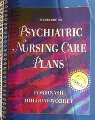 Psychiatric Nursing Care Plans: Patricia A. Holoday-Worret;