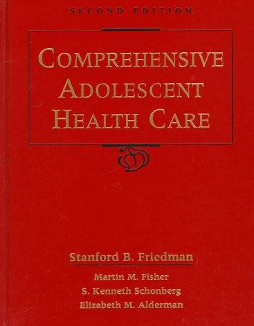9780815133865: Comprehensive Adolescent Health Care, 2e