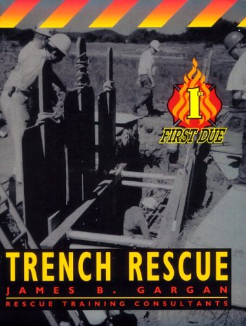 9780815134312: First Due Trench Rescue, 1e